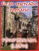 GRAN MERCADO ROMANO EN PONFERRADA (LEÓN)